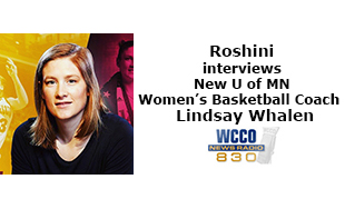 Roshini interviews New U of MN Women's Basketball Coach Lindsay Whalen